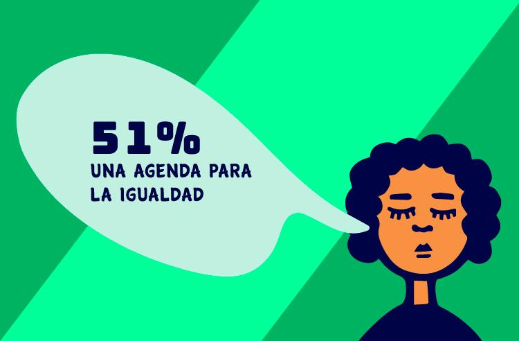 51% Una agenda para la igualdad | GIRE